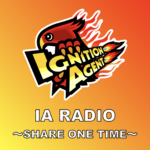 IA RADIO 〜SHARE ONE TIME〜